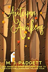 Autumn Awakens (The Immortal Grimm Brothers' Guide to Sociopathic Princesses Book 4) Kindle Edition