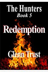Redemption (The Hunters Book 5) Kindle Edition