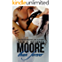 Moore than Forever (Needing Moore Series Book 3)
