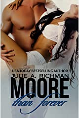 Moore than Forever (Needing Moore Series Book 3) Kindle Edition