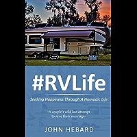 #RVLife: Seeking Happiness Through A Nomadic Life