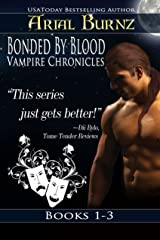 Bonded By Blood Vampire Chronicles - Books 1-3 (Paranormal Romance Series for Adults): Epic Paranormal Series Kindle Edition