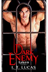 Dark Enemy: Taken (The Children Of The Gods Paranormal Romance Series Book 4) Kindle Edition