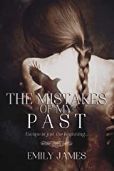 The Mistakes of My Past: A Dark Romantic Suspense Novel Kindle Edition