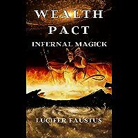 Wealth Pact: Infernal Magick (English Edition)