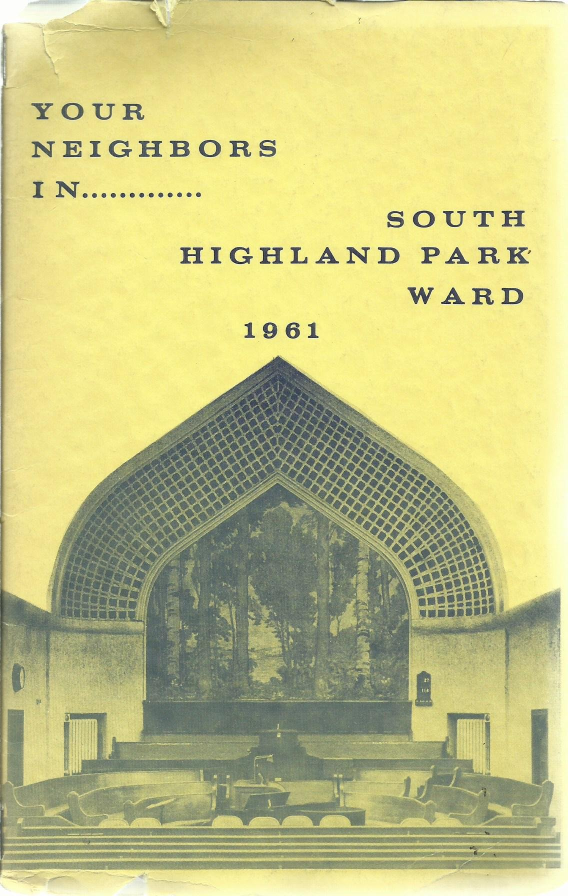 Your Neighbors in    South Highland Park Ward, 1961 --- South