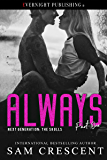 Always (Next Generation: The Skulls Book 1)