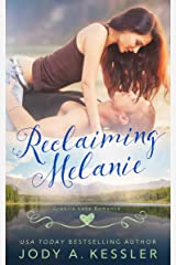 Reclaiming Melanie: Granite Lake Romance Kindle Edition