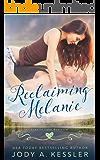 Reclaiming Melanie: Granite Lake Romance