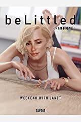 belittled Part One: Weekend With Janet (Shrinking Man Femdom) Kindle Edition