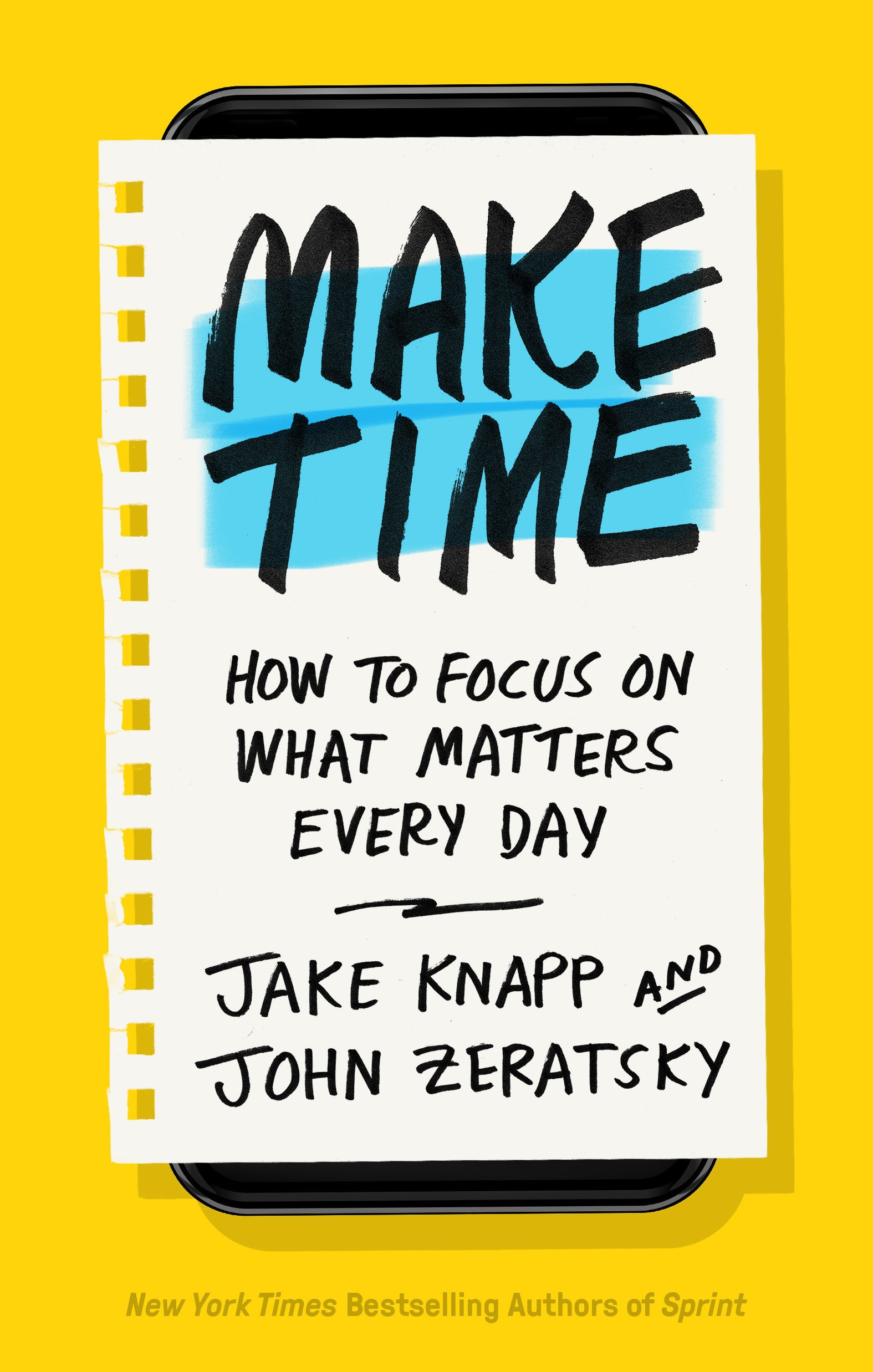 Image result for Make Time: How to Focus on What Matters Every Day Hardcover
