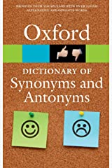 The Oxford Dictionary of Synonyms and Antonyms (Oxford Quick Reference) Paperback