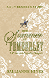 Her Summer at Pemberley: Kitty Bennet's Story