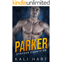 Parker (Stryker County PD Book 2)