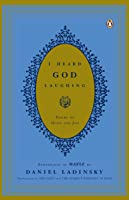 I Heard God Laughing: Poems Of Hope And