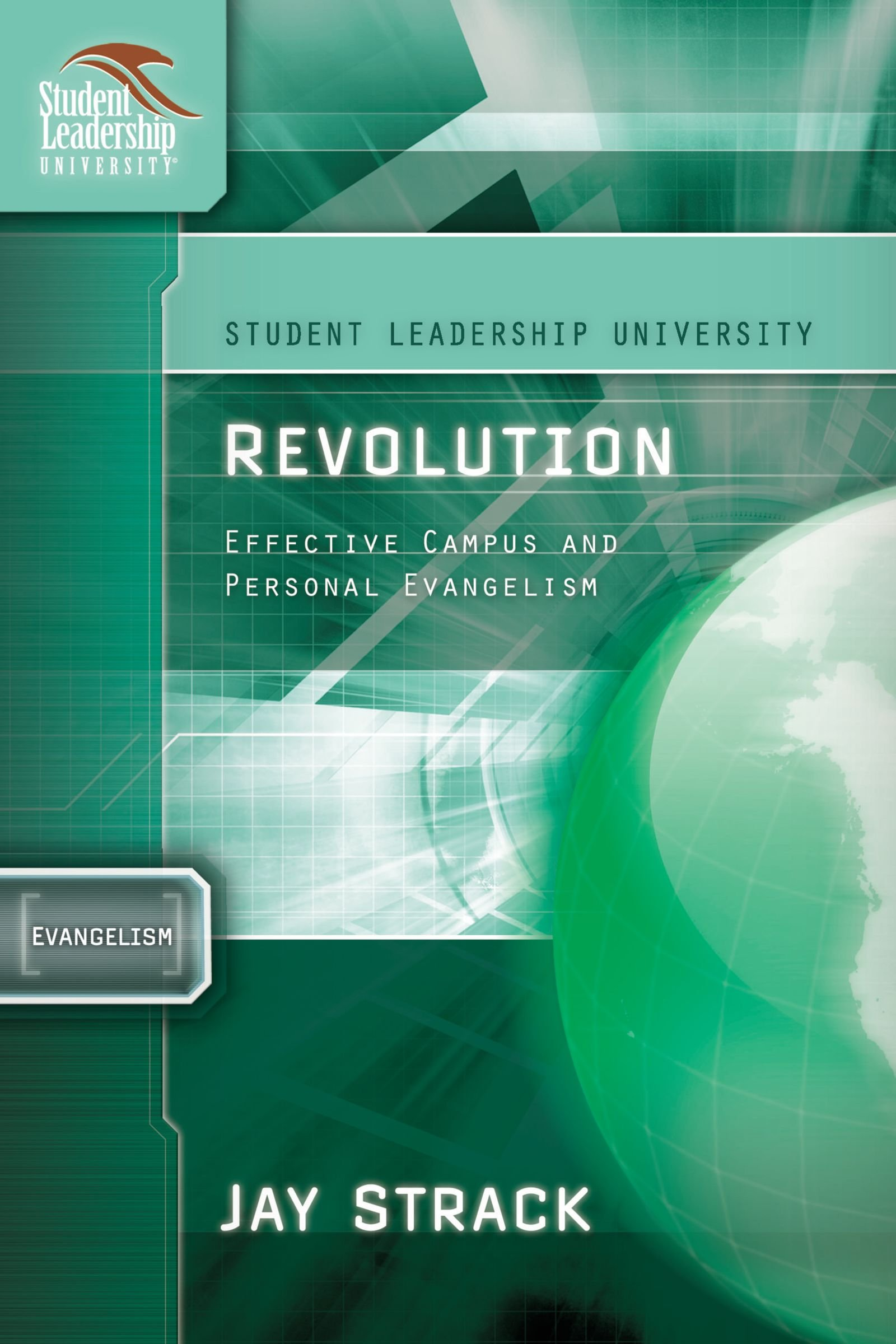 Revolution: Everyday Evangelism to Rock Your Campus (Student Leadership University Study Guide Series) PDF