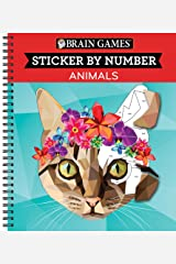 Brain Games - Sticker by Number: Animals (Geometric Stickers) Spiral-bound