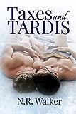 Taxes and TARDIS (English Edition)