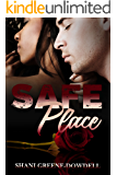 Safe Place (Dangerous Bonds Book 2)