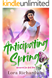 Anticipating Spring (Unexpected Love Book 4)