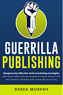 Amazon book launch blueprint the step by step guide to a guerrilla publishing dangerously effective writing and book marketing strategies malvernweather Image collections