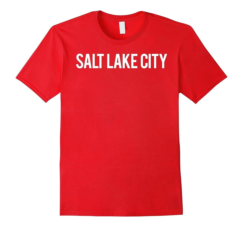 Salt Lake City T Shirt - Cool UT State city funny cheap tee-Vaci