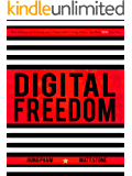 Digital Freedom: How Millions Are Carving Out a Dependable Living Online, and How YOU Can Too (English Edition)