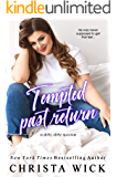Tempted Past Return (Logan & Lily): An Off-Limits Age-Gap Quick & Dirty Standalone