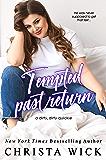 Tempted Past Return (Logan & Lily): A Hot Single Dad in Uniform + Off-Limits Babysitter, Age Gap Romance (Hot Alpha…