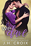 If We Dare (Swoon Series Book 6)