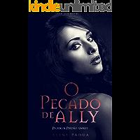 O Pecado de Ally (Duologia Pecado & Perdão Livro 1)