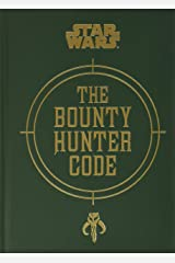 Star Wars®: The Bounty Hunter Code Hardcover