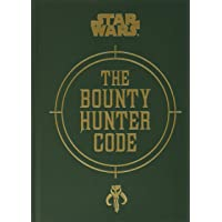 Image for Star Wars®: The Bounty Hunter Code (Star Wars (Chronicle))
