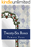 Twenty-Six Roses (Keeper's Daughter Book 1)