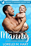 The Omega's Alpha Manny: An MM Mpreg Romance (Manny's Mannies Book 1) (English Edition)
