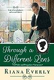 Through a Different Lens: A Pride and Prejudice Variation
