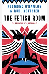 The Fetish Room: The Education of a Naturalist Paperback