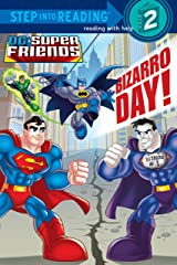 Bizarro Day! (DC Super Friends) (Step into Reading) Kindle Edition