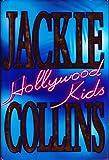 Hollywood Kids: A Novel
