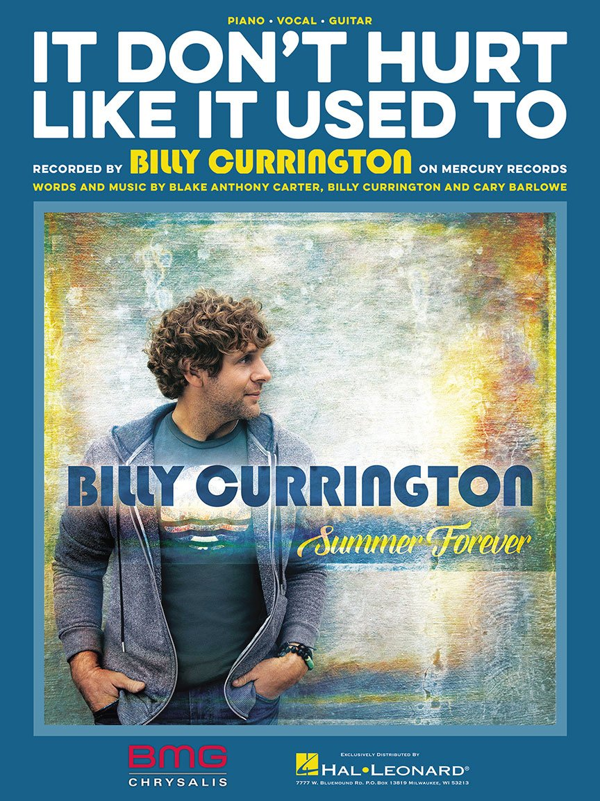 Amazon Billy Currington It Dont Hurt Like It Used To Sheet