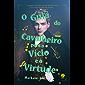 O guia do cavalheiro para o vício e a virtude
