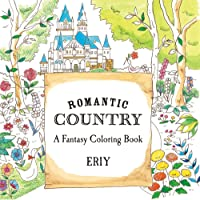 ROMANTIC COUNTRY A COLORING BOOK