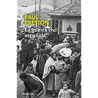 La Guerra Civil Española (edición actualizada) (Ensayo   Historia)