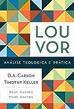 Louvor: Análise teológica e prática