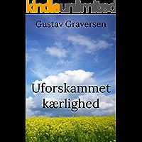 Uforskammet kærlighed (Danish Edition)