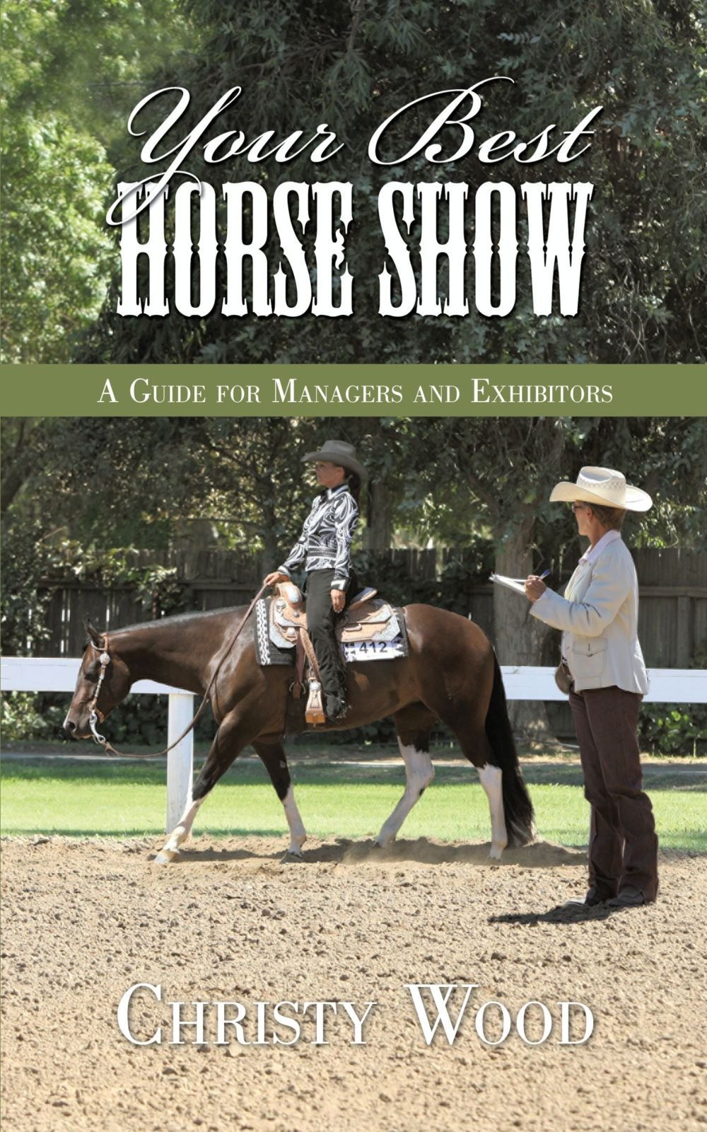 Download Your Best Horse Show: A Guide for Managers and Exhibitors PDF