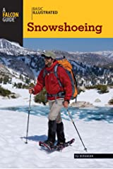Basic Illustrated Snowshoeing (Basic Illustrated Series) Kindle Edition