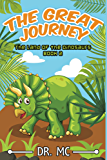 The Land of the Dinosaurs 2: Children's Animal Bed Time Story for Toddles (Children's Bed Time Story)