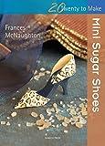 Sugar Shoes (Twenty to Make)