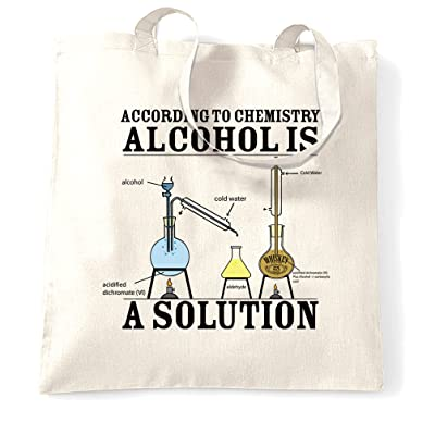 Alcohol is a Solution, Funny Printed Design Slogan Art Geeky Nerd Tote Bag